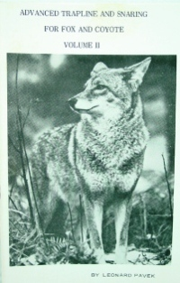Advanced Trapline and Snaring For Fox and Coyote Volume II Book by Pavek pavek06