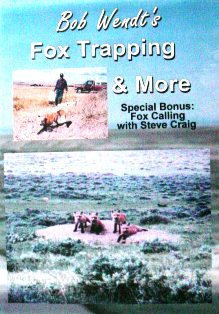 Bob Wendt's Fox Trapping and More 2 DVD Set #bwendtvd03