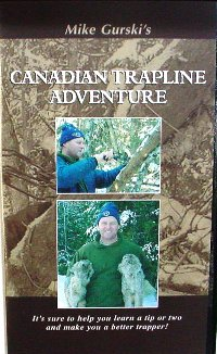 Canadian Trapline Adventure DVD #CTA Mike Gurski