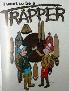 - I Want to be a Trapper-  Coloring  Book #cb0001