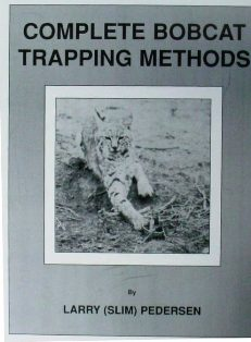 Complete Bobcat Trapping Methods pedersenbk02