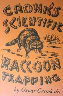Scientific Raccoon Trapping by Oscar Cronk Jr. CSRTb