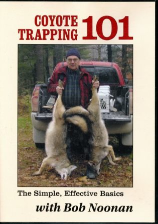 Coyote Trapping 101 with Bob Noonan DVD bnoonan101