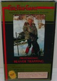 Fur Fish Game Professional Beaver Trapping DVD #PBT