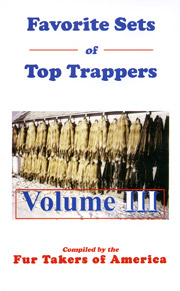 Favorite Sets of Top Trappers Vol 3 by Fur Takers of America #favoritesets3