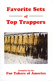 Favorite Sets of Top Trappers by Fur Takers of America favoriteset1