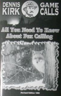 All You Need To Know About Fox Calling by Dennis Kirk  dkBook02