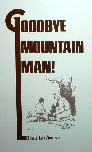 Goodbye Mountain Man #anderbook