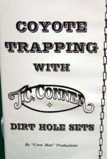 Coyote Trapping with Dirt Holes Video by J.C. Conners #convideo04