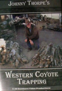 Johnny Thorpe Western Coyote Trapping DVD jtwestcoytra