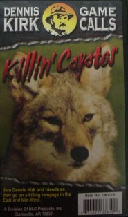 Killin Coyotes DVD by Dennis Kirk dkvideo05