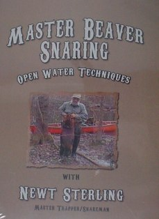 Master Beaver Snaring Open Water Techiques DVD by Newt Sterling #nstervideo05