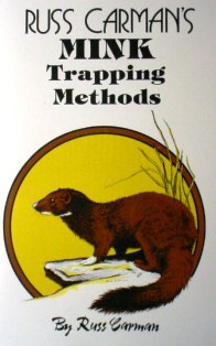 Russ Carman's Mink Trapping Methods Book carmanbk05