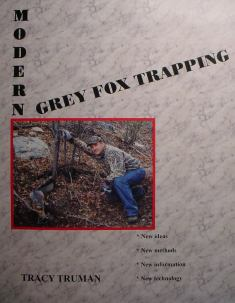 Modern Grey Fox Trapping Book by Tracy Truman ttbook