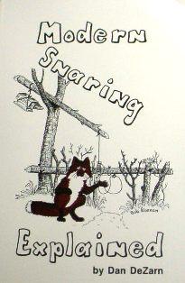 Modern Snaring by Dan Dezarn msbyDandezarn