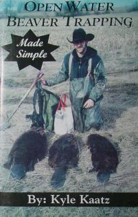 Open Water Beaver Trapping Book by Kyle Kaatz #kaatzbk02