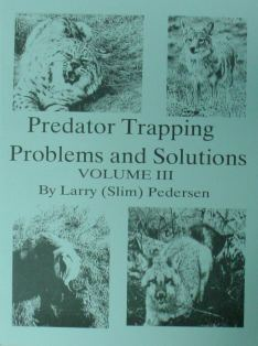 PREDATOR TRAPPING PROBLEMS & SOLUTIONS VOL. III by Pedersen pedersenbk03