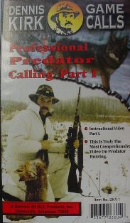 Professional Predator Calling Video Part 1 DVD by Dennis Kirk kirkvideo06