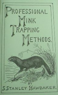 Hawbakers Professional Mink Trapping Book 636