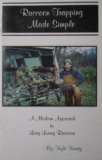 Raccoon Trapping Made Simple Book by Kyle Kaatz kaatzbk01