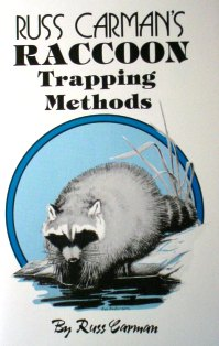Russ Carman's Raccoon Trapping Methods #carmanbk04