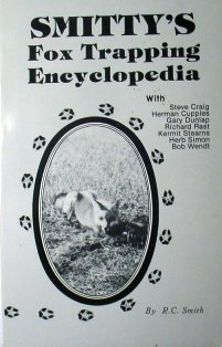Smitty's Fox Trapping Encyclopedia Book by R.C Smith smitbk01