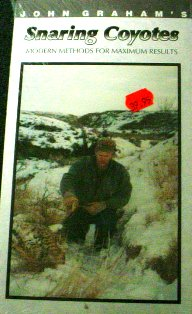SNARING COYOTES,  Modern Methods for Maximum Results by John Graham DVD SC by JG