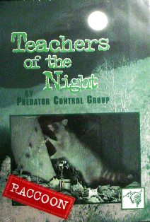 Teachers of the Night Raccoons DVD by Predator Control Group TEACHBYPCG
