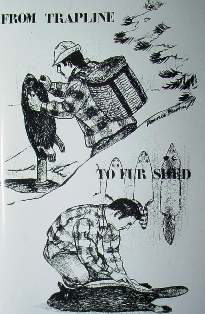 From Trapline to Fur Shed Edited by Russ Carman for P.A. Trappers Association Carbo01