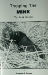 The Trapping Mink Book by Leonard Pavek #pakekbk02