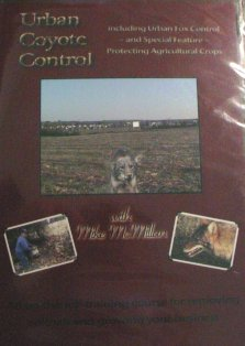 Urban Coyote Control DVD with Mike McMillan mcmillandvd03