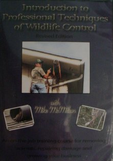Introduction to Professional Techniques of Wildlife Control with Mike McMillan #McMillandvd02