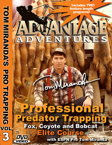 Tom Miranda Professional Predator Trapping for Fox,Coyotes and Bobcat Elite Course DVD #39724