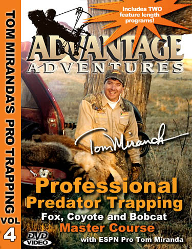 Tom Miranda Professional Predator Trapping for Fox,Coyotes and Bobcat  Master Course DVD #39704