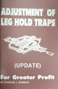 Adjustment of Leg Hold Traps, For Greater Profit Book by Charles Dobbins cdobbinsbook01