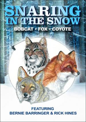 Snaring in the Snow DVD by Bernie Barringer & Rick Hines 0007815