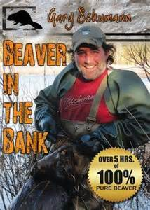 "Gary Schumann's ""Beaver in the Bank"" DVD 0022081981"