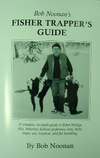 Fisher Trappers Guide by Bob Noonan bobnoonan5