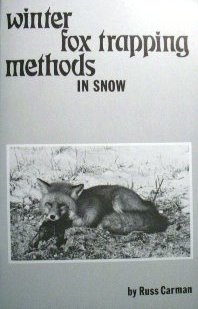 Winter Fox Trapping Methods in Snow by Russ Carman wfs2008