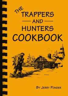 The Trappers and Hunters Cookbook by Jerry Ponder #thcookbk