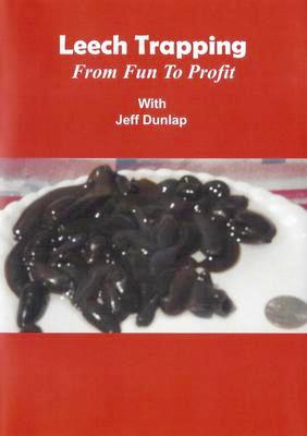 Leech Trapping From Fun To Profit with Jeff Dunlap 00318150