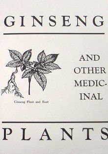 Ginseng and Other Medicinal Plants #576