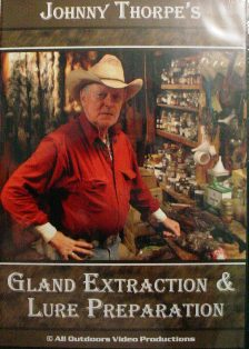 Johnnt Thorpe Gland Extraction and Lure Preparation DVD #jtglanddvd