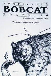 Helfrich Profitable Bobcat Trapping #644