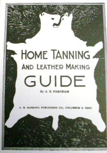 Home Tanning and Leather Making Guide by A.B. Farnham 590
