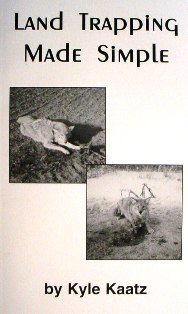 Land Trapping made Simple Book by Kyle Kaatz KylyKaatzlandbk