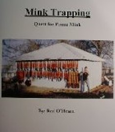 Mink Trapping Quest for Prime Mink by Red OHearn minkbookred