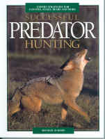 Successful Predator Hunting by Michael Schoby #schbk01