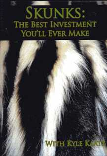 Skunks: The Best Investment You'll Ever Make DVD 46865-K