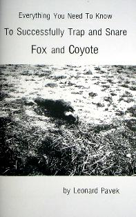 Everything You Need To Know To Successfully Trap And Snare Fox And Coyote Book by Pavek   pavekbk06